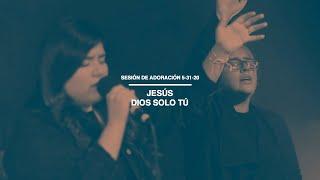 Sesión de Adoración 5-31-20 | Jesús | Dios Solo Tú