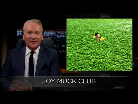 Web Exclusive New Rule: Joy Muck Club | Real Time with Bill Maher (HBO)