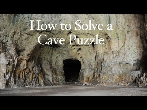 How to Solve a Cave Puzzle