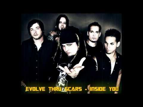 Evolve Thru Scars - Inside You