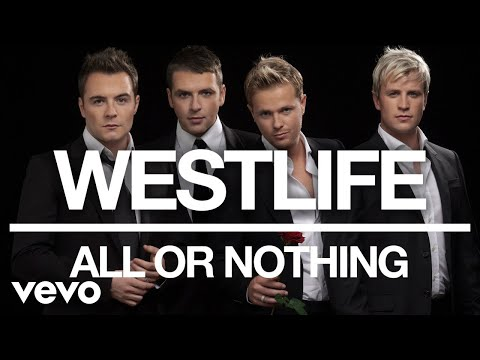 Westlife - All or Nothing (Official Audio)