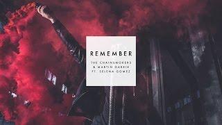 The Chainsmokers & Martin Garrix ft. Selena Gomez - Remember (New Song 2016)