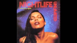 Nightlife Unlimited - Just Be Yourself Tonight (Remix)