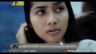 Ipank - Sakit Ini (Lagu Minang Official Video)