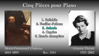 Chabrier: Cinq Pièces pour Piano, Doyen (1954) シャブリエ 5つの小品 ドワイアン