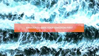 Jesus Culture - Not Afraid (Official Lyric Video)