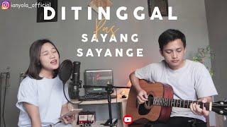 Ditinggal Pas Sayang Sayange - Safira Inema | ianyola Live Cover