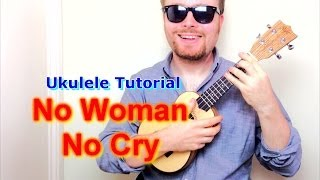 No Woman, No Cry - Bob Marley (Ukulele Tutorial)