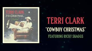 Terri Clark - Cowboy Christmas ft. Ricky Skaggs (Lyric Video)