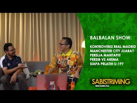 Balbalan Show 12 April 2018 : PERSIJA Mantap!!!