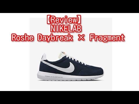 35c5b920e7cc6 Review NIKE LAB Roshe Daybreak × Fragment - YouTube