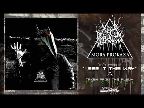Mora Prokaza - By Chance (Full Album) 2020