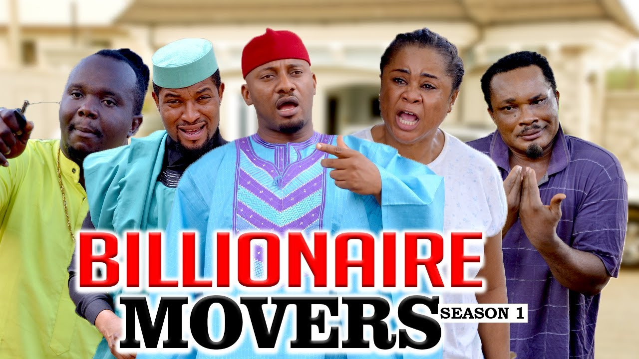 Download BILLIONAIRE MOVERS 1 (YUL EDOCHIE) - LATEST NIGERIAN NOLLYWOOD MOVIES