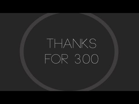 Thank you for 300!!!