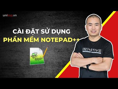 Cách Cài đặt Và Sử Dụng Phần Mềm Notepad++ Trong Học Lập Trình Web | Unitop.vn
