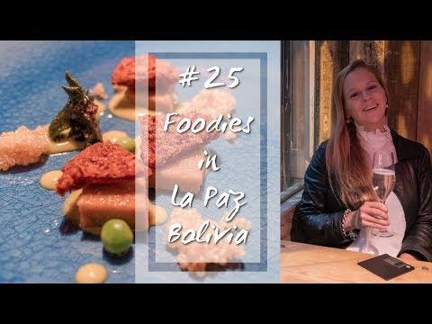 Foodies in La Paz | #25 Travel Guide, Bolivia