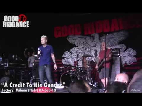 Good Riddance - A Credit To His Gender (Factory, Milano Italy 2013)