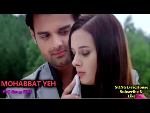 Mohabbat Yeh   Ishqedarriyaan 2015   Full Song MP3   Bilal Saeed   Latest Song