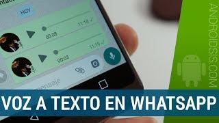 Convertir las notas de voz a texto en WhatsApp