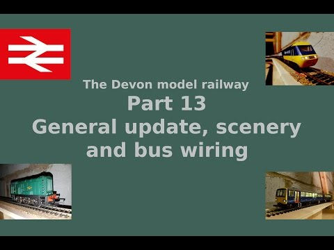 Part 13 General update – scenery and bus wire – Building a model railway