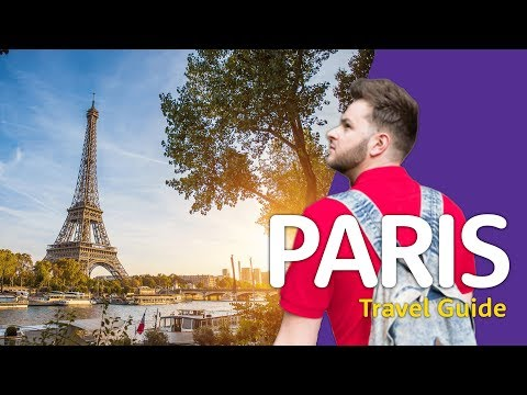 🇫🇷🍮😍PARIS Travel Guide 🇫🇷🍮😍 | Travel better in... France!