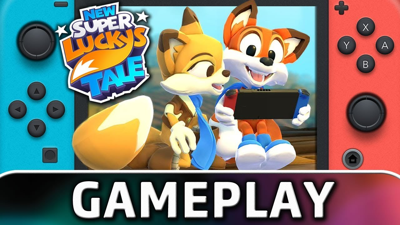 New Super Lucky's Tale | First 15 Minutes on Nintendo Switch