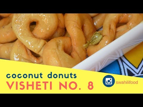VISHETI VYA NO. 8 | COCONUT DONUTS IN SYRUP