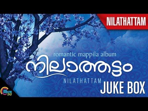 Nilathattam All Songs Juke Box Official