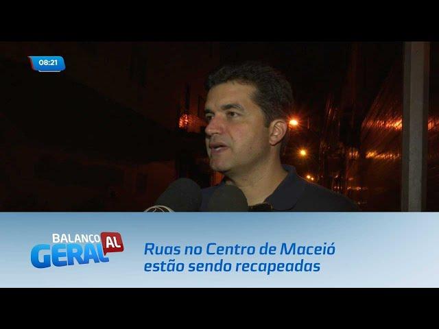 Nove ruas no Centro de Maceió estão sendo recapeadas