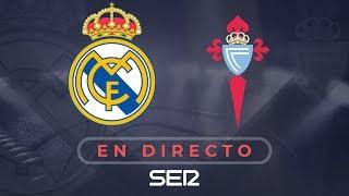 REAL MADRID 2 - 0 CELTA DE VIGO | La Liga