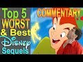 Commentary for Worst Best Disney Sequels