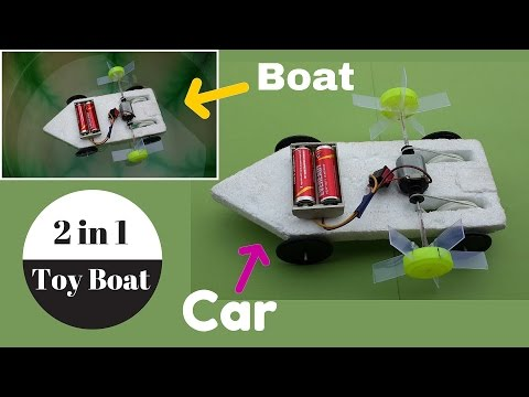 How to Make a 2 in 1 Toy Electric Boat (Boat+Car) - Homemade Toy