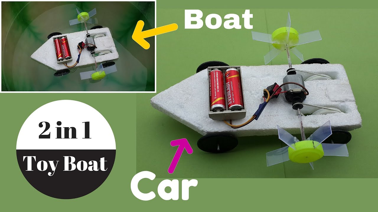 How To Make A 2 In 1 Toy Electric Boat Boat Car
