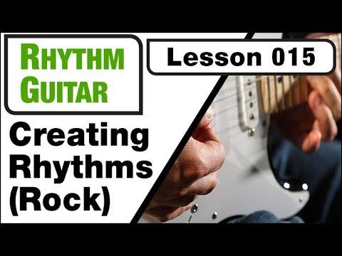 RHYTHM GUITAR 015: Creating Rhythms (Rock)