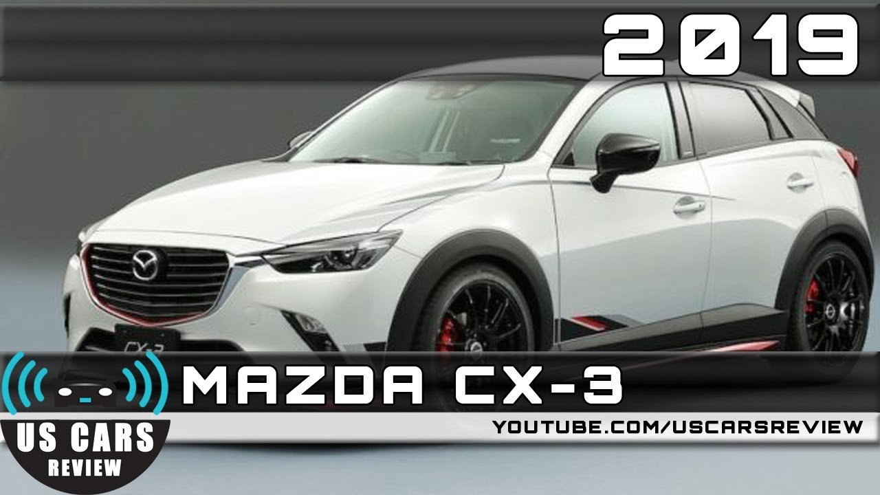 Cx 5 2018 Release Date >> 2019 MAZDA CX-3 Review - YouTube
