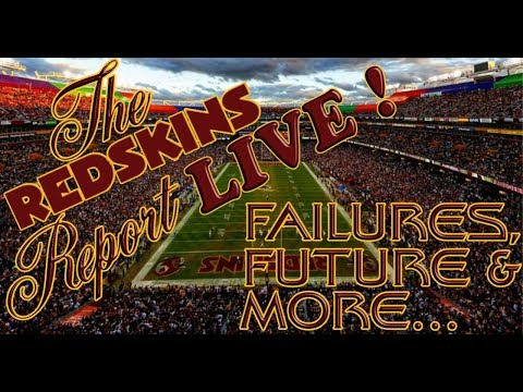 The Redskins Report LIVE! Ep 17.15 | FAILURES, FUTURE & MORE!!!! 🏈🏈🏈
