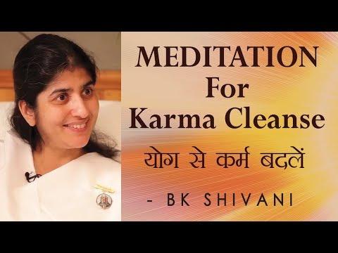 MEDITATION For Karma Cleanse: Ep 65 Soul Reflections: BK Shivani (English Subtitles)