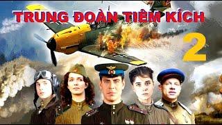 Trung đoàn Tiêm kích - Tập 2 | Phim về Không quân Xô Viết Thế chiến II. Star Media (2013)