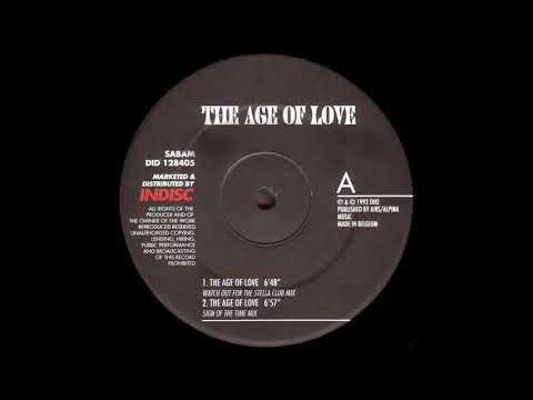 The Age Of Love - The Age Of Love (Watch Out For Stella Club Mix) (1992)