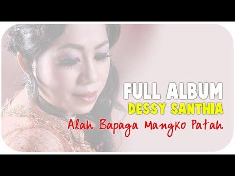 Dessy Santhia [Mini Album] Alah Bapaga Mangko Patah (Pop Minang)