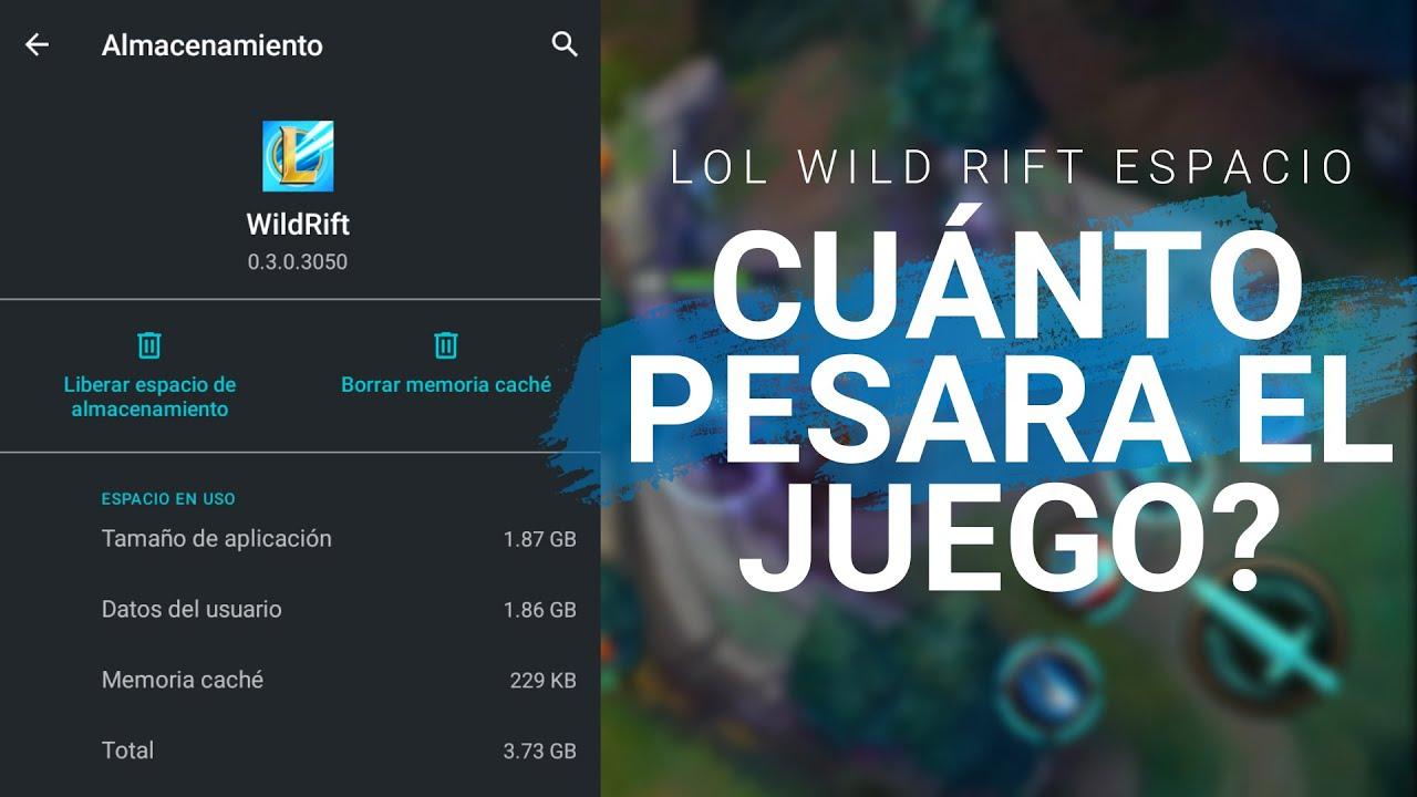 ¿Cuánto Pesará LoL Wild Rift? - LoL Wild Rift - LoL Para Móvil