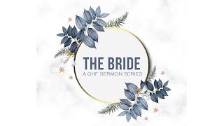 The Bride Series - Week 1