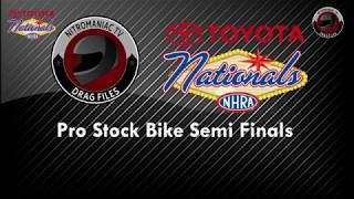 2017 NHRA Toyota Nationals @ LVMS (Part 41 - Pro Stock Bike Semi Final Eliminations)