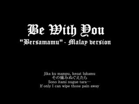 [Piano & Vocal Rendition] Be With You - Malay version