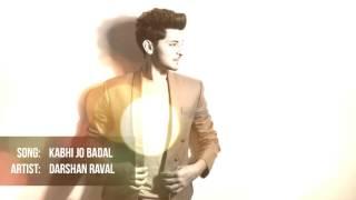 Kabhi Jo Badal Barse | Darshan Raval Unplugged.