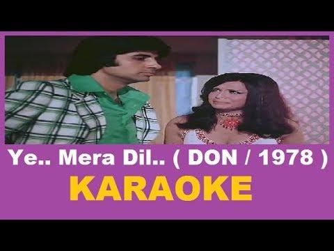 Ye Mera Dil Yaar Ka Deewana Karaoke
