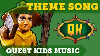 The Quest Kids Theme Song | Children's Music