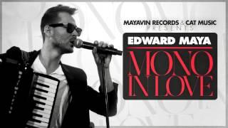 Edward Maya feat. Vika Jigulina - Mono In Love (Radio Version)