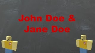 ROBLOX Myths: The Truth About John Doe & Jane Doe