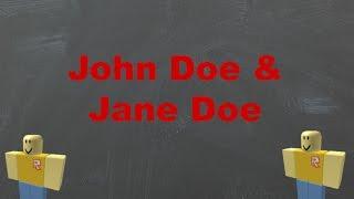 ROBLOX miti: La verità su John Doe & Jane Doe